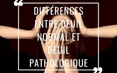Différences entre deuil normal et deuil pathologique